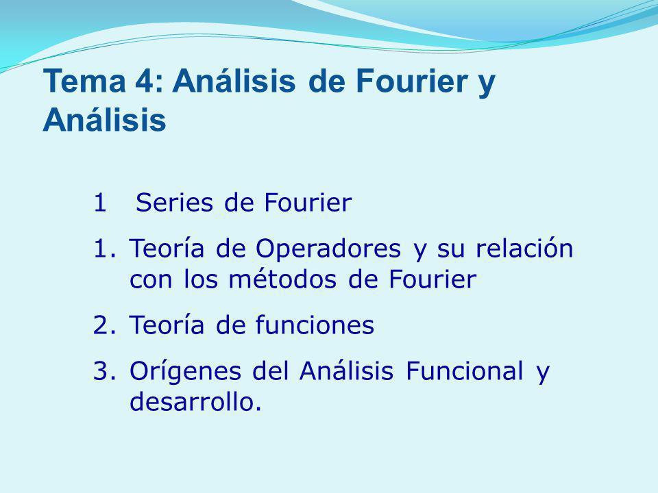 Tema 4: Análisis de Fourier y Análisis
