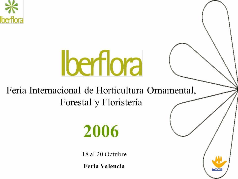 Feria Internacional de Horticultura Ornamental, Forestal y Floristería 2006