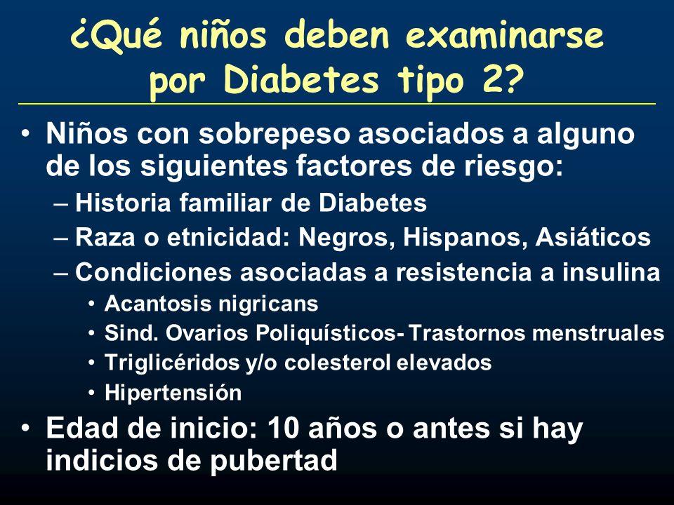 ¿Qué niños deben examinarse por Diabetes tipo 2
