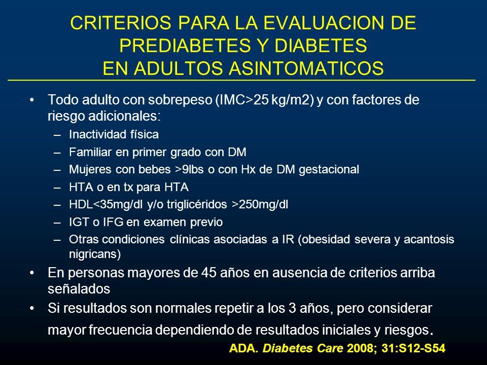 CRITERIOS PARA LA EVALUACION DE PREDIABETES Y DIABETES EN ADULTOS ASINTOMATICOS
