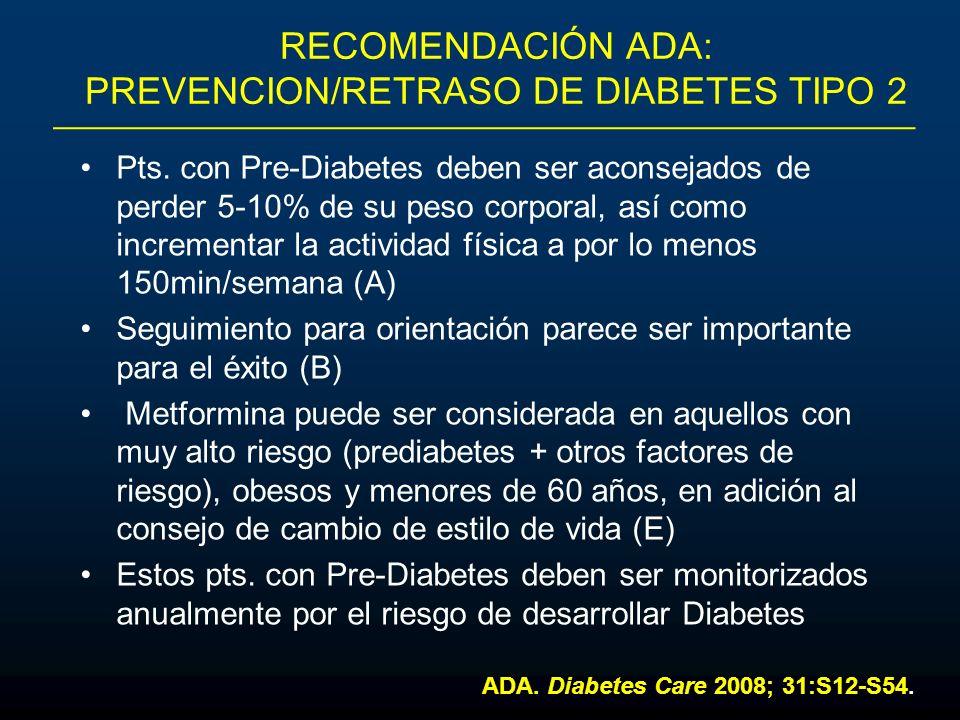 RECOMENDACIÓN ADA: PREVENCION/RETRASO DE DIABETES TIPO 2