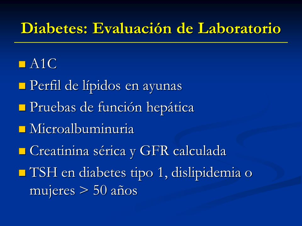Diabetes: Evaluación de Laboratorio