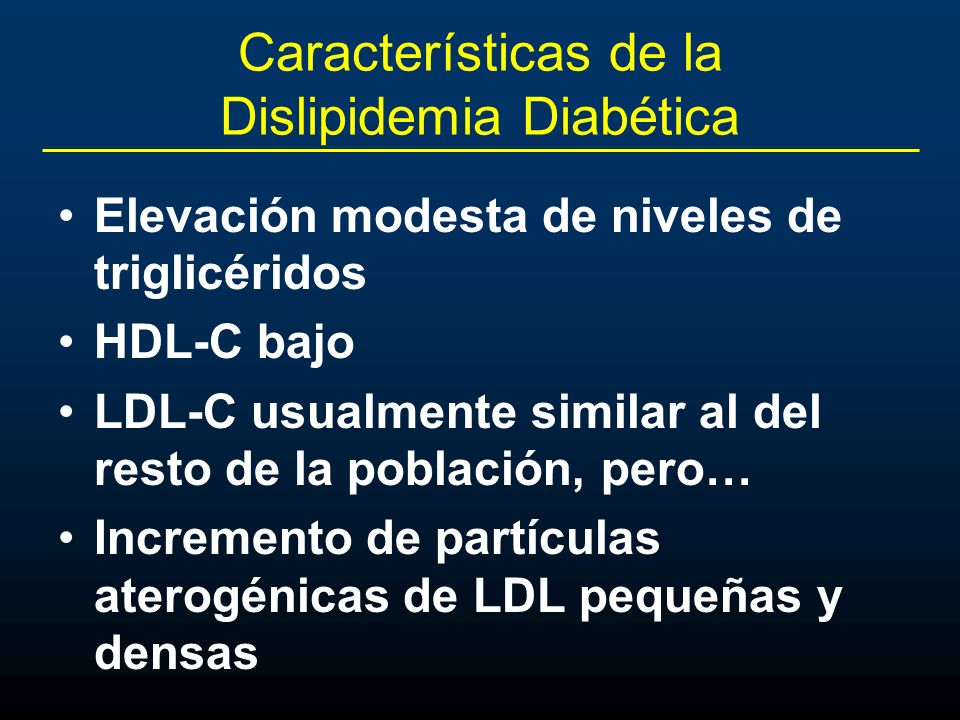 Características de la Dislipidemia Diabética