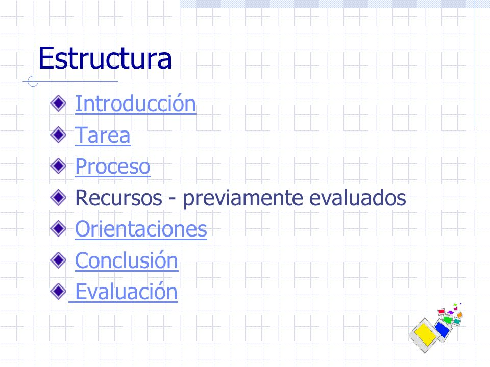 Estructura Introducción Tarea Proceso Recursos - previamente evaluados