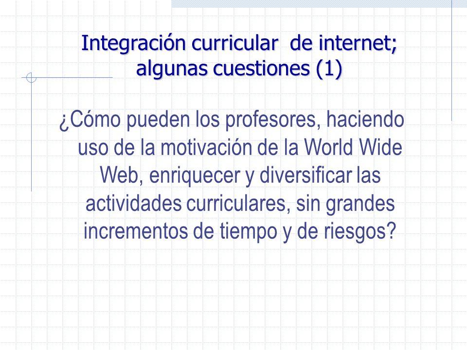 Integración curricular de internet; algunas cuestiones (1)
