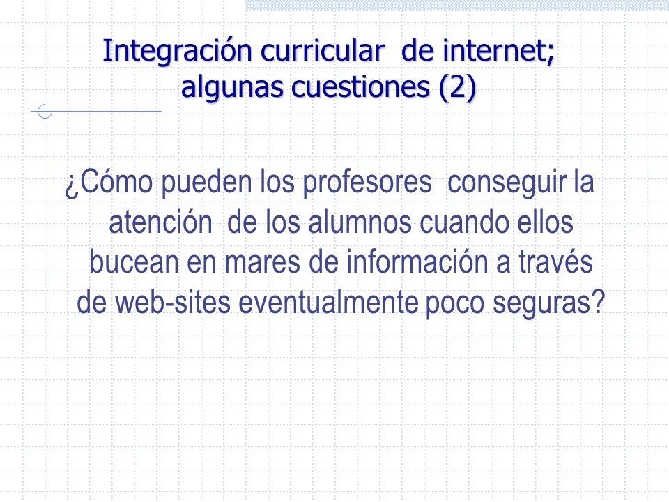 Integración curricular de internet; algunas cuestiones (2)