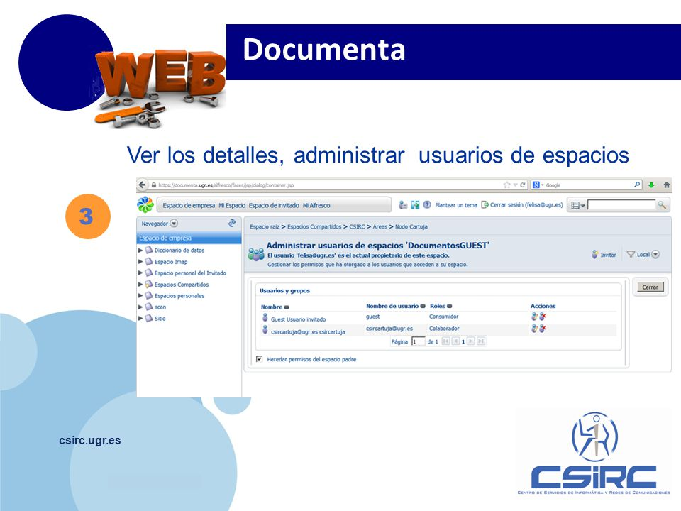 Documenta Ver los detalles, administrar usuarios de espacios 3