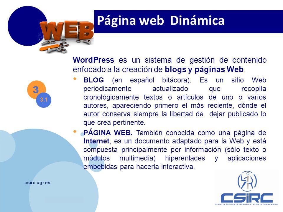 Página web Dinámica WordPress es un sistema de gestión de contenido enfocado a la creación de blogs y páginas Web.