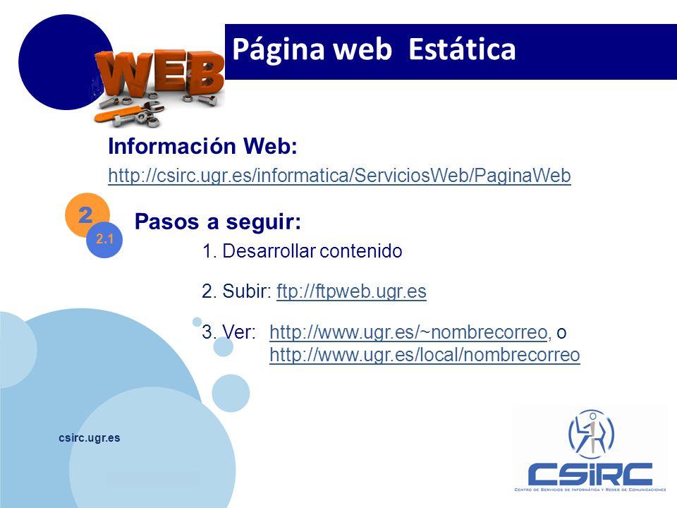 Página web Estática Información Web: 2 Pasos a seguir: