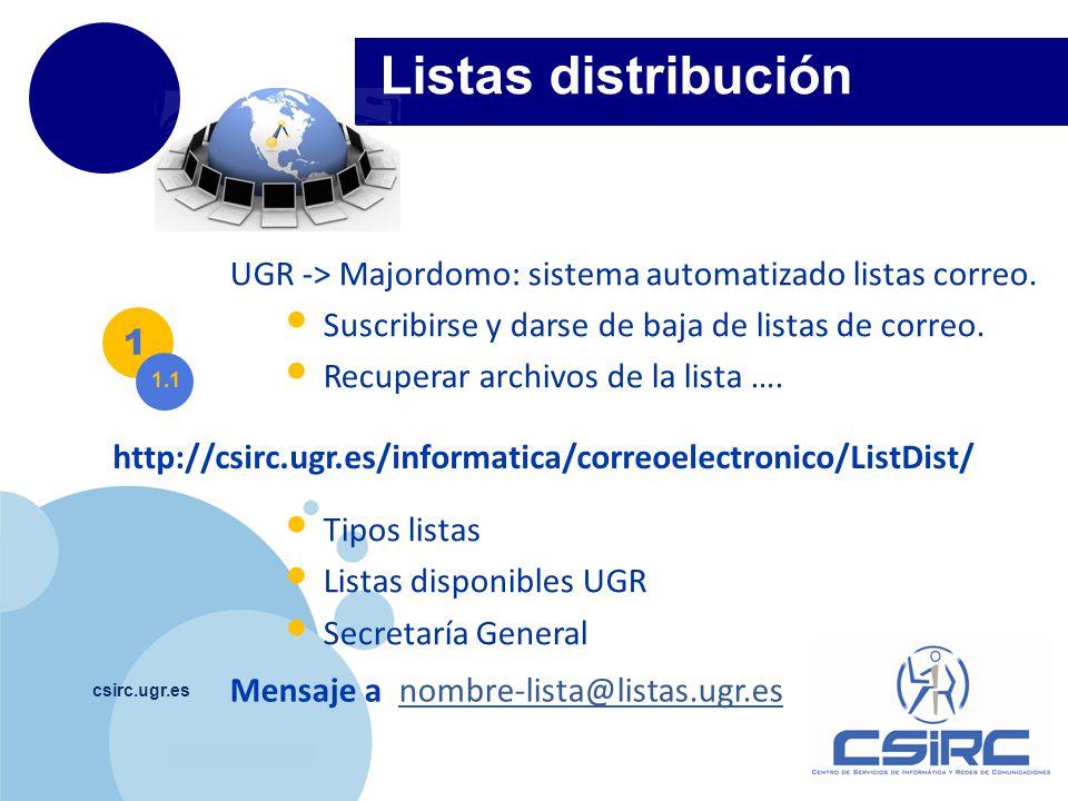 Listas distribución UGR -> Majordomo: sistema automatizado listas correo. Suscribirse y darse de baja de listas de correo.