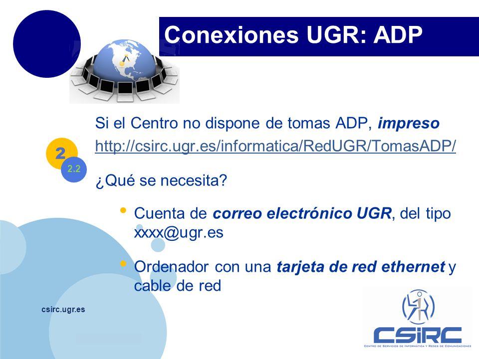 Conexiones UGR: ADP Si el Centro no dispone de tomas ADP, impreso