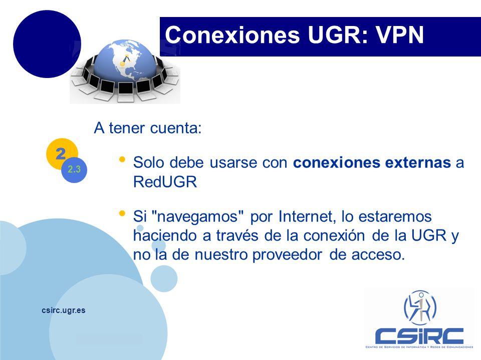 Conexiones UGR: VPN A tener cuenta: