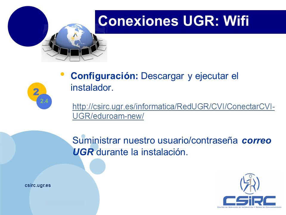 Conexiones UGR: Wifi Configuración: Descargar y ejecutar el instalador. http://csirc.ugr.es/informatica/RedUGR/CVI/ConectarCVI-UGR/eduroam-new/