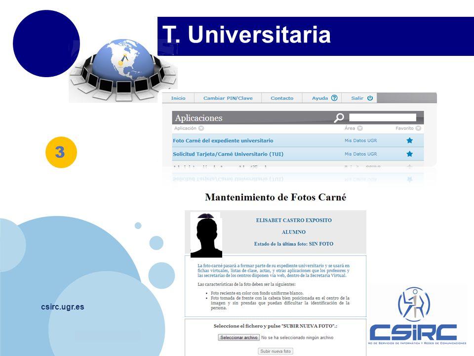 T. Universitaria 3 Unica limitación foto es maximo 3megas csirc.ugr.es