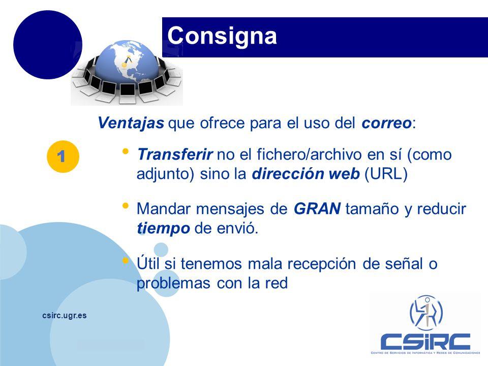 Consigna Ventajas que ofrece para el uso del correo:
