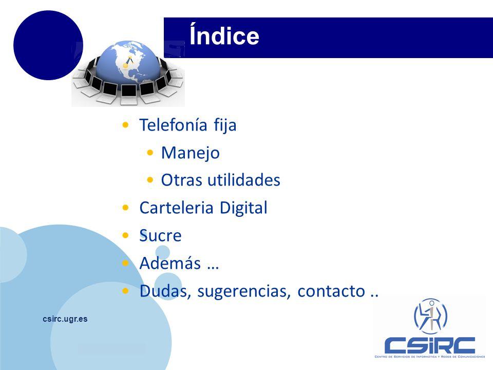 Índice Telefonía fija Manejo Otras utilidades Carteleria Digital Sucre