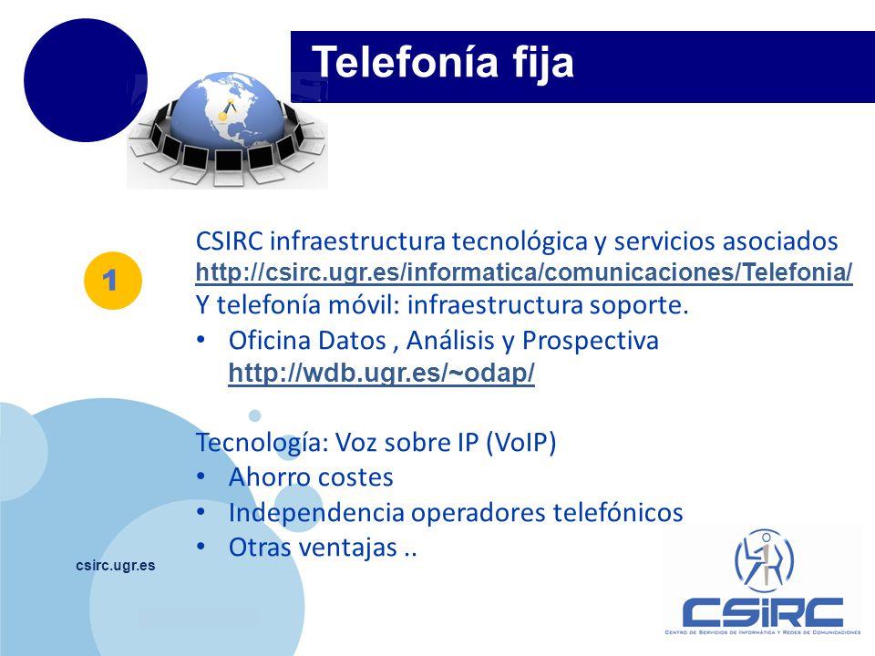 Telefonía fija CSIRC infraestructura tecnológica y servicios asociados