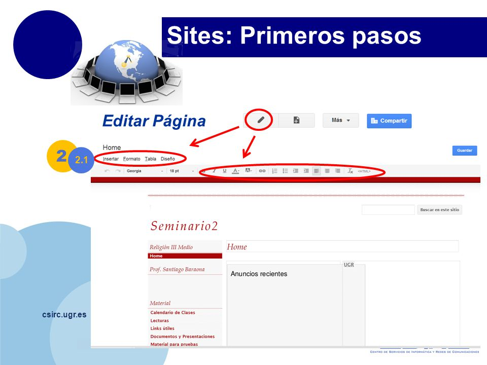 Sites: Primeros pasos Editar Página 2 2.1 csirc.ugr.es