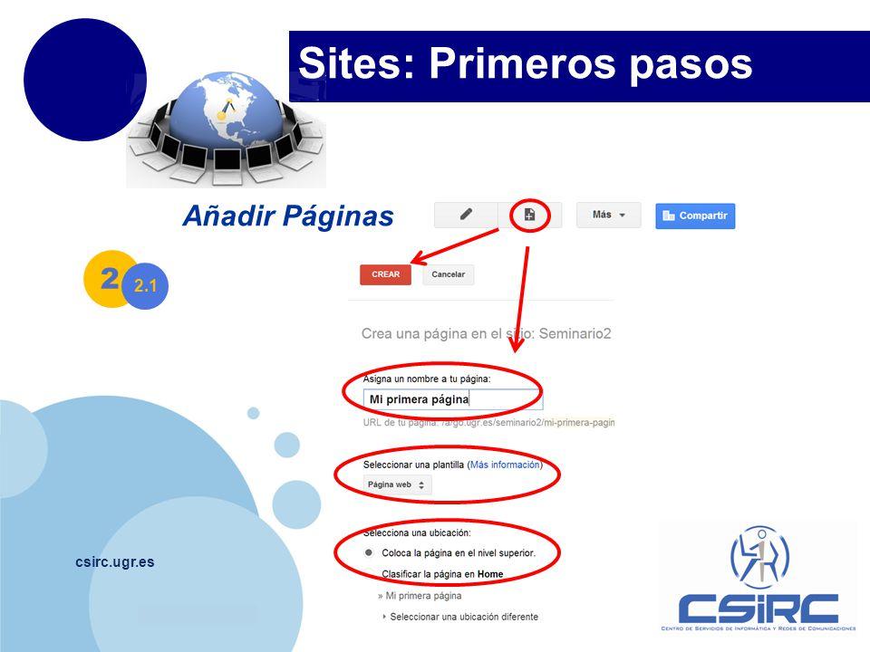 Sites: Primeros pasos Añadir Páginas 2 2.1 csirc.ugr.es