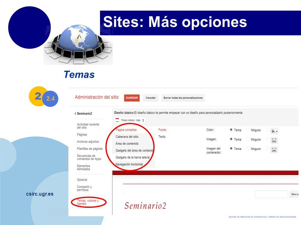 Sites: Más opciones Temas 2 4 2.4 csirc.ugr.es