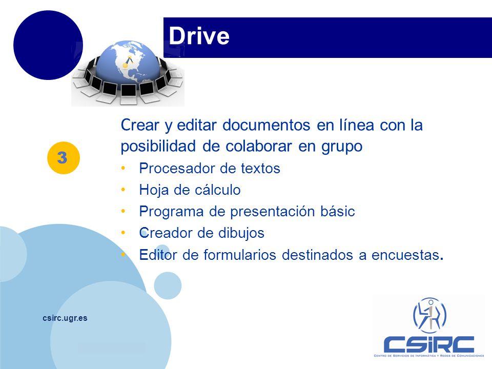 Drive Crear y editar documentos en línea con la posibilidad de colaborar en grupo. Procesador de textos.