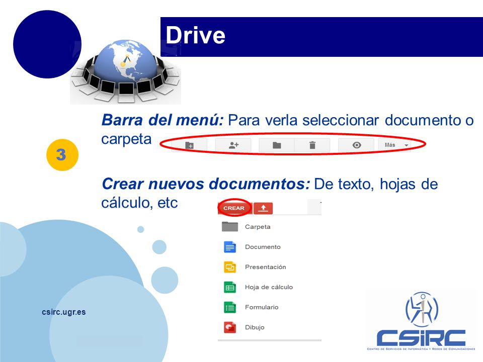 Drive Barra del menú: Para verla seleccionar documento o carpeta