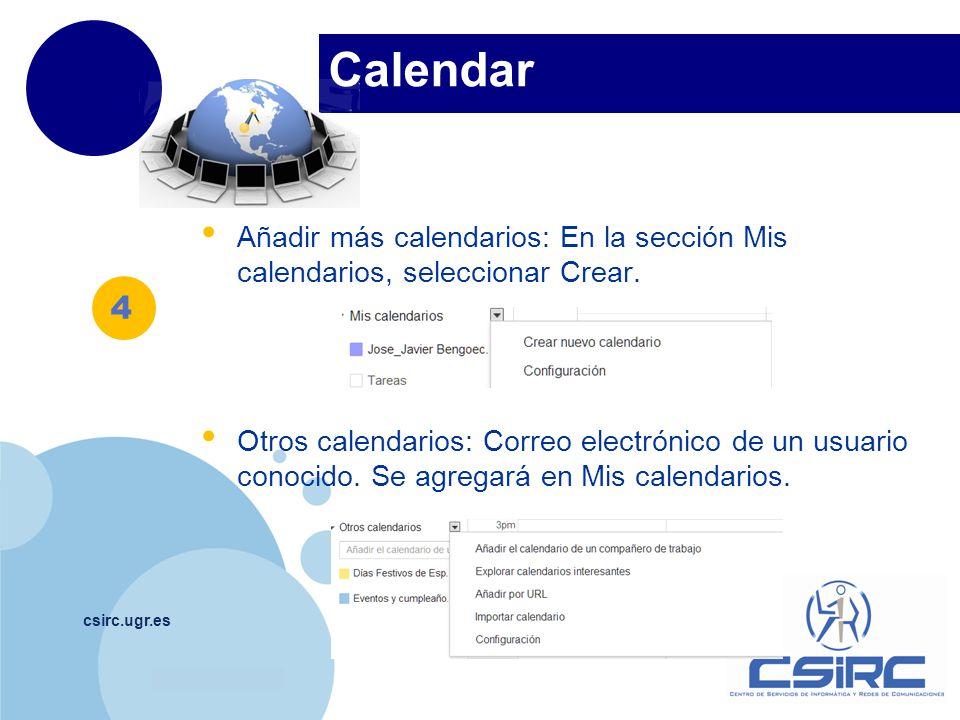 Calendar Añadir más calendarios: En la sección Mis calendarios, seleccionar Crear.