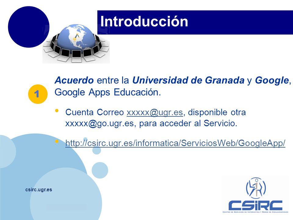 Introducción Acuerdo entre la Universidad de Granada y Google, Google Apps Educación.