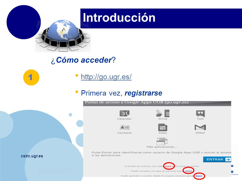 Introducción ¿Cómo acceder 1 http://go.ugr.es/