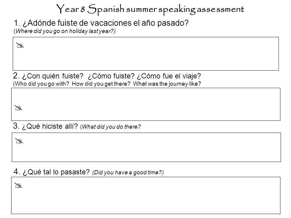 Year 8 Spanish summer speaking assessment