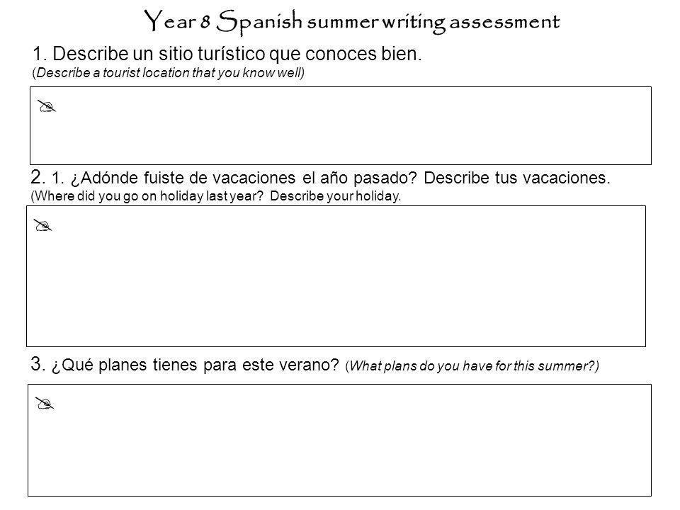 Year 8 Spanish summer writing assessment