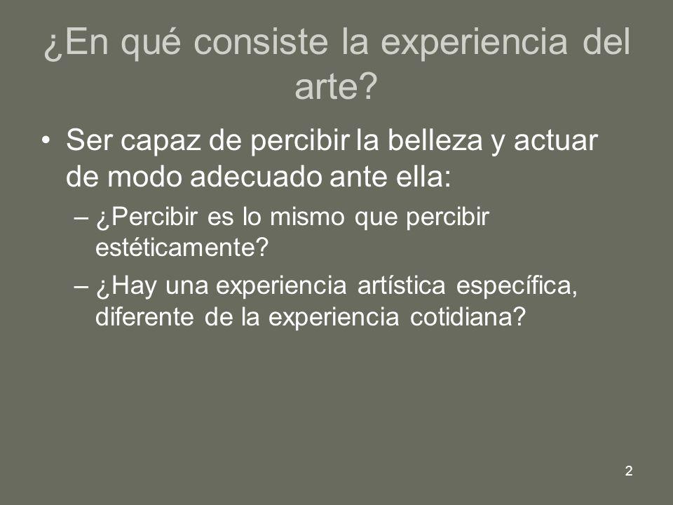 ¿En qué consiste la experiencia del arte