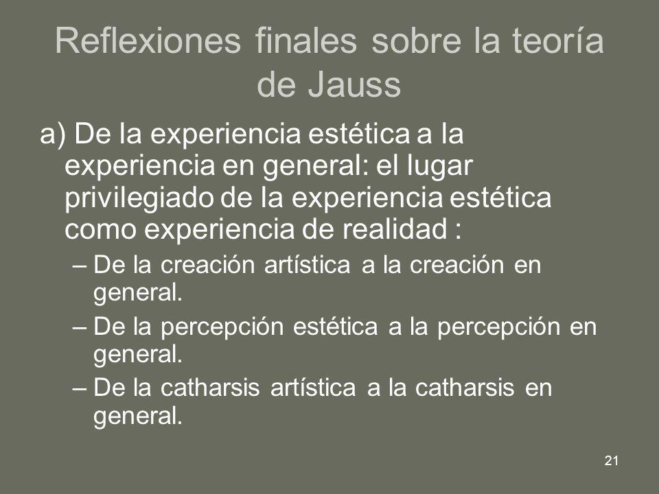 Reflexiones finales sobre la teoría de Jauss