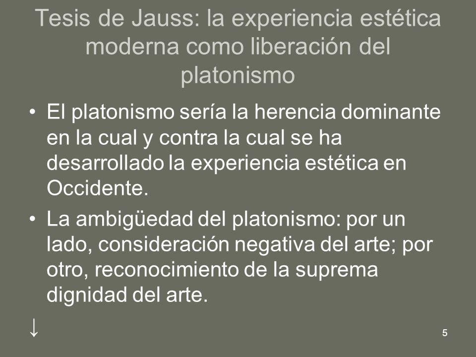 Tesis de Jauss: la experiencia estética moderna como liberación del platonismo