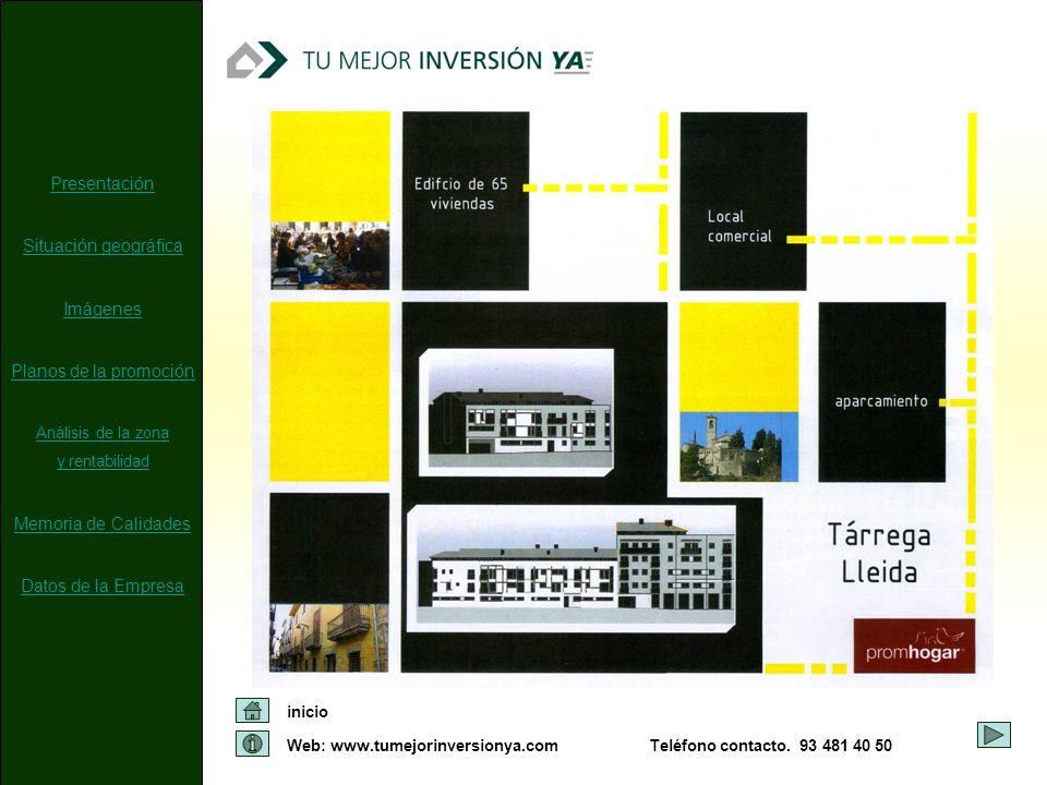 Presentación Situación geográfica Imágenes Planos de la promoción