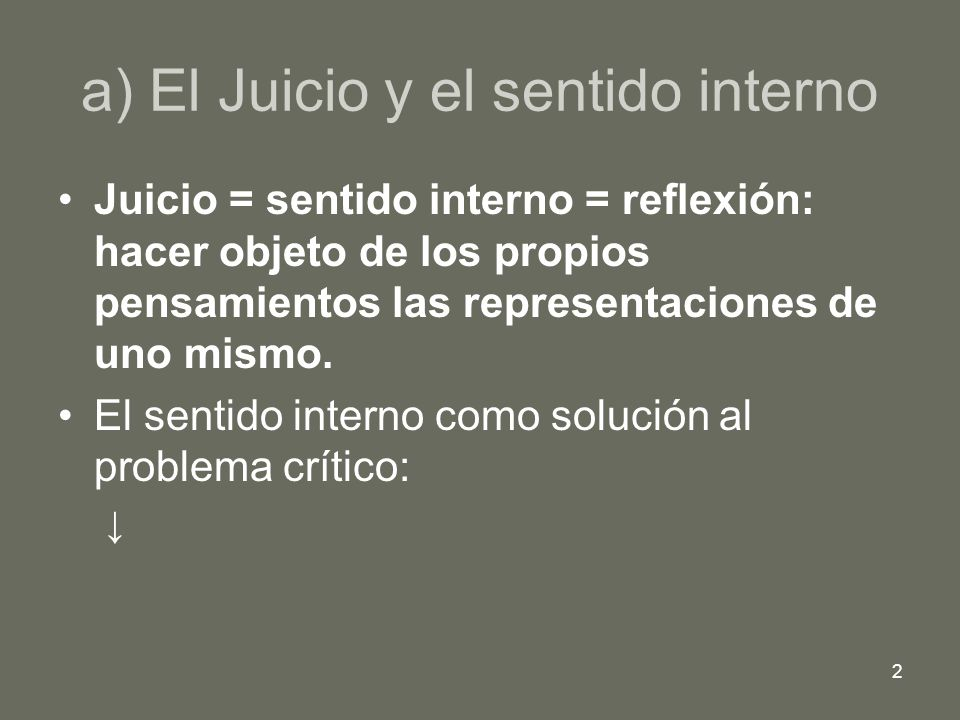 a) El Juicio y el sentido interno