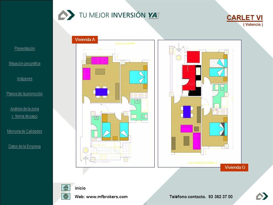 CARLET VI Vivienda A Presentación Situación geográfica Imágenes