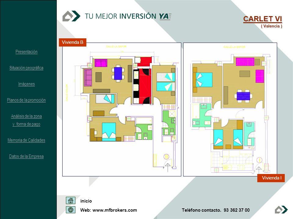 CARLET VI Vivienda B Presentación Situación geográfica Imágenes