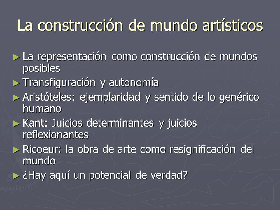 La construcción de mundo artísticos