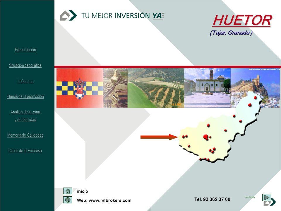 HUETOR (Tajar, Granada ) Tel. 93 362 37 00 Presentación