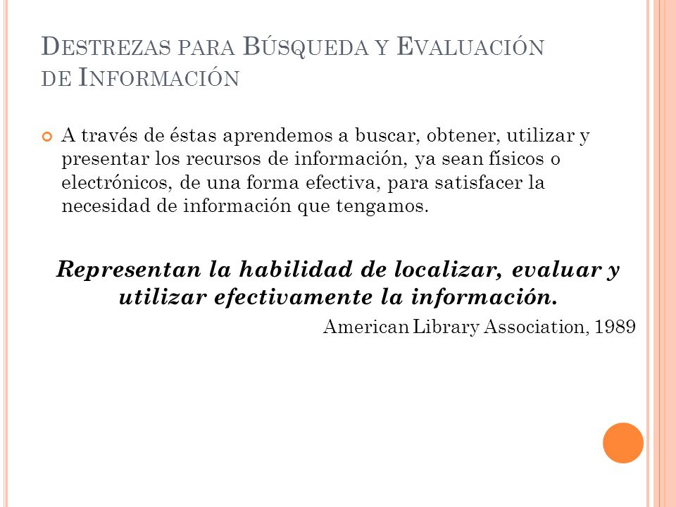 Destrezas para Búsqueda y Evaluación de Información