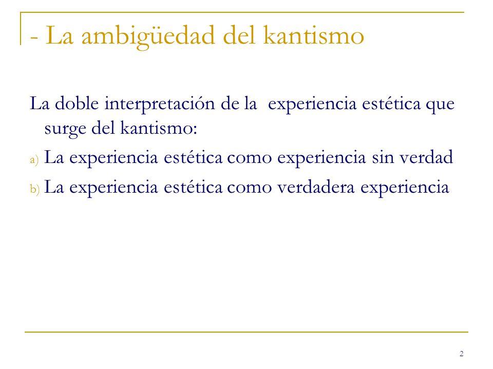 - La ambigüedad del kantismo