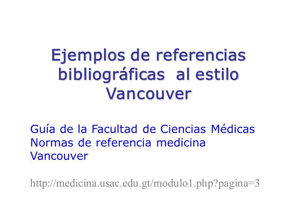 Ejemplos de referencias bibliográficas al estilo Vancouver