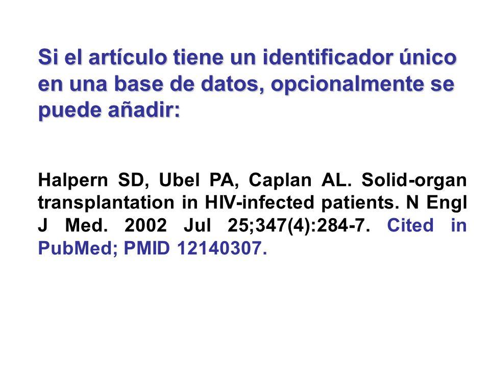 Si el artículo tiene un identificador único en una base de datos, opcionalmente se puede añadir:
