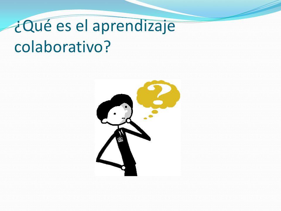 ¿Qué es el aprendizaje colaborativo