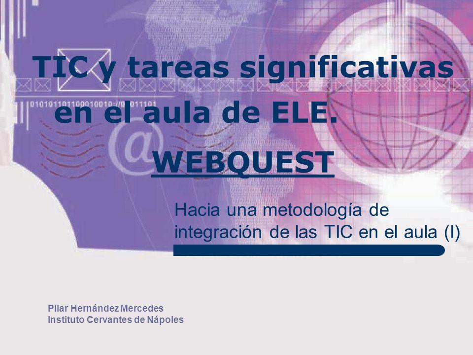 TIC y tareas significativas en el aula de ELE. WEBQUEST