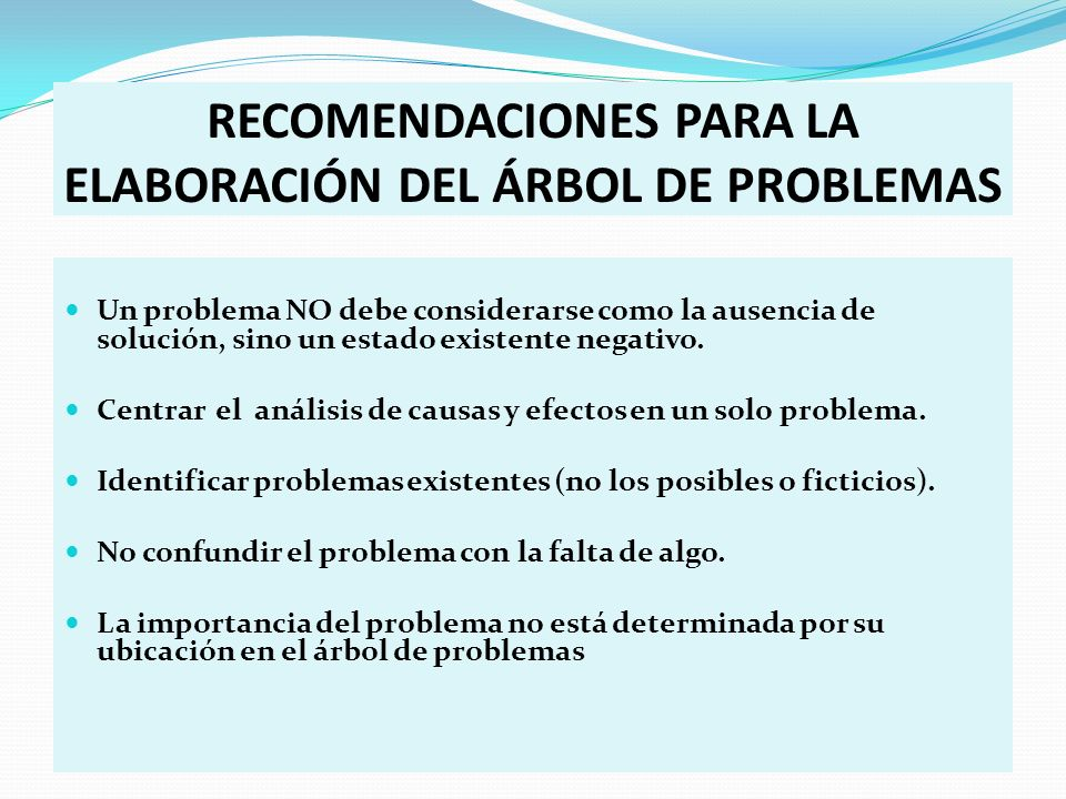 RECOMENDACIONES PARA LA ELABORACIÓN DEL ÁRBOL DE PROBLEMAS