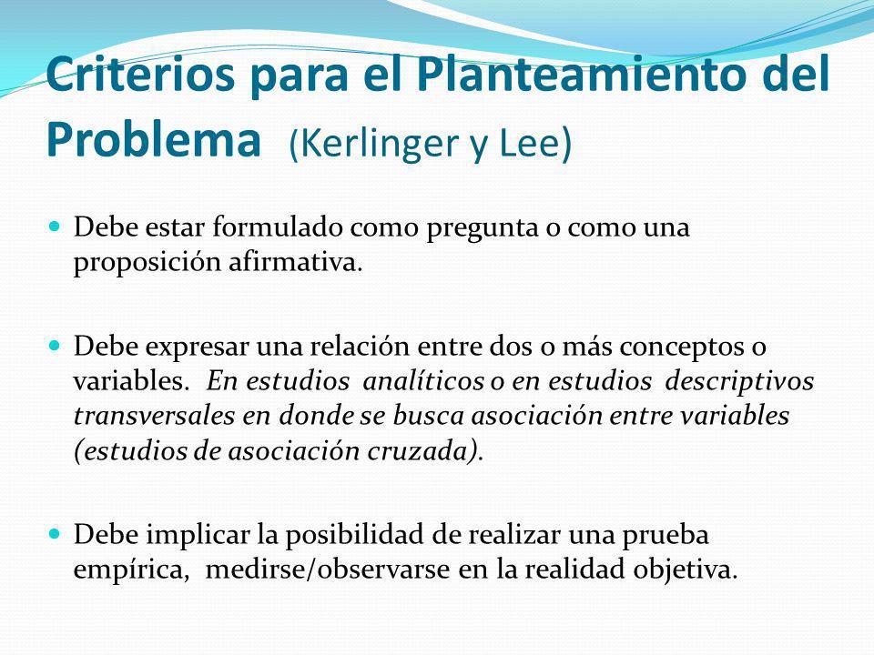 Criterios para el Planteamiento del Problema (Kerlinger y Lee)