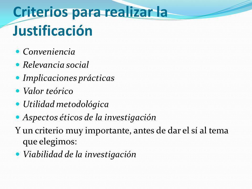Criterios para realizar la Justificación