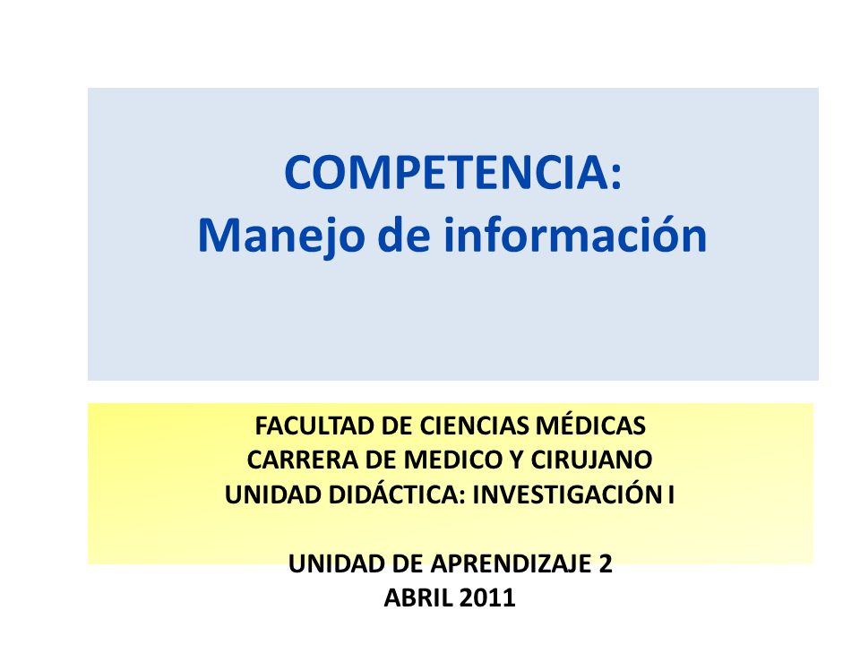 COMPETENCIA: Manejo de información